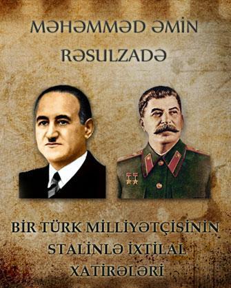 <b>Rəsulzadə və Stalin…</b>