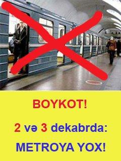 <b>Bakı metrosu boykot olunacaq</b>