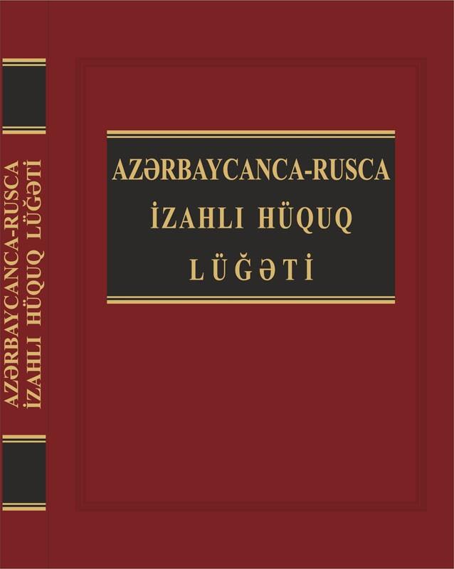 Azərbaycanca-rusca hüquq lüğəti çap olundu