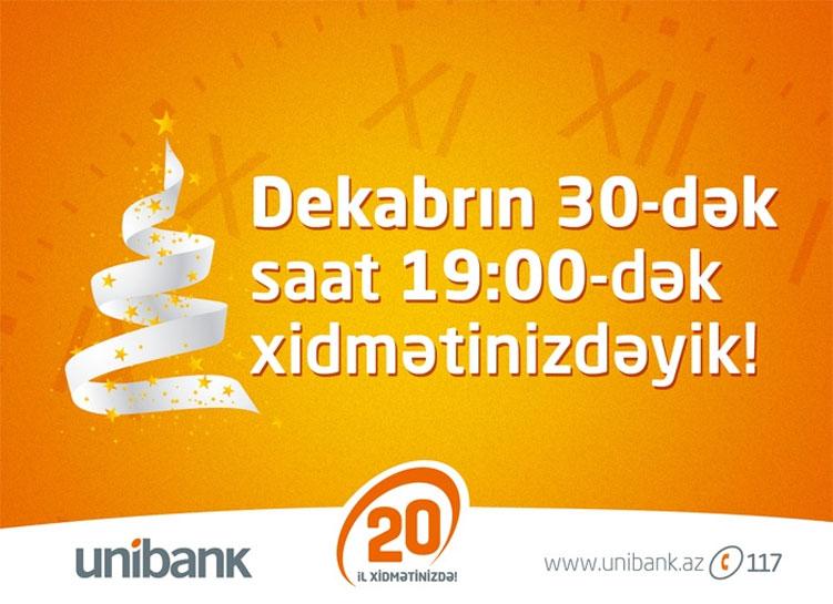 Unibank filiallari saat 19.00-dək işləyəcək