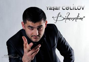 Yaşar Cəlilovu kim tərk etdi?