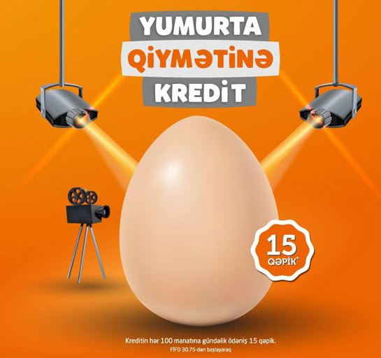 Yumurta qiymətinə kredit!
