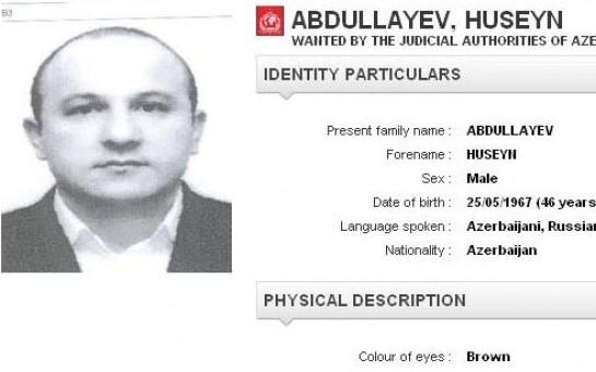 İnterpol Hüseyn Abdullayevi axtarır -