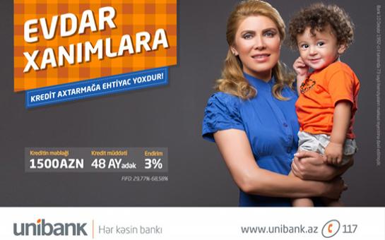 Unibankdan evdar xanımlara böyük sürpriz