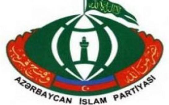 Azərbaycan İslam Partiyası bəyanat verdi