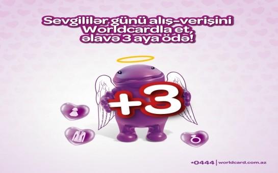 Worldcard-dan sevgililər gününə hər kəsin sevdiyi fürsətlər!