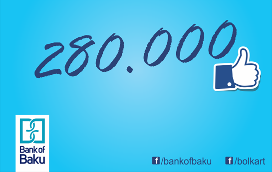 """Bank of Baku"" Facebook-da rekord vurur-"