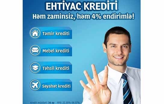 Yapı Kredi Bank Azərbaycandan həm zaminsiz, həm 4 faiz endirimlə ehtiyac krediti!
