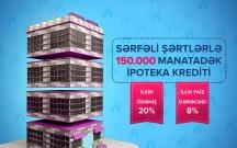 Bank of Baku İpoteka kreditini 150.000 AZN-dək artırdı