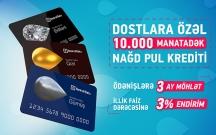 Bank of Baku-dan Dostlara özəl 3% endirim və 3 ay möhlət