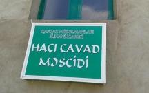 """""""Hacı Cavad"""" məscidi bu il istifadəyə veriləcək"""