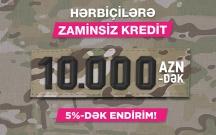 """Bank of Baku-dan hərbiçilərə """"10.000-dək kredit və 5%-dək endirim"""""""