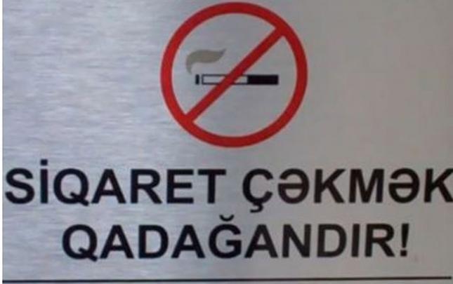 """""""Siqaret çəkmək qəti qadağandır"""" sözü dəyişdirildi"""