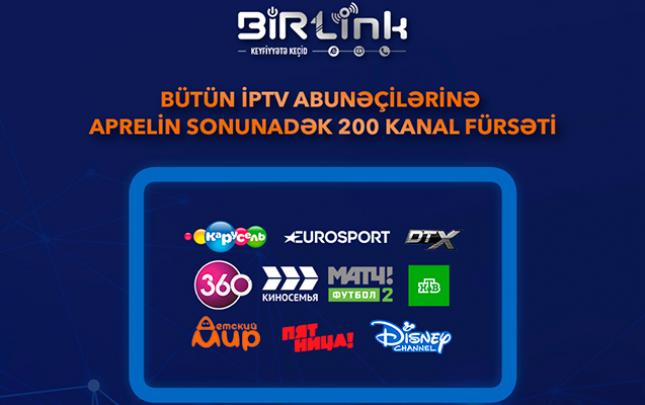 BİRLink geniş çeşidli TV paketinin pulsuz yayımı müddətini artırdı