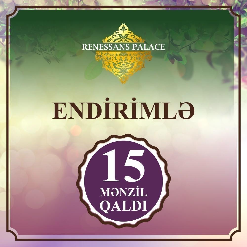 """""""Renessans Palace""""da endirimlə cəmi 15 mənzil qaldı"""