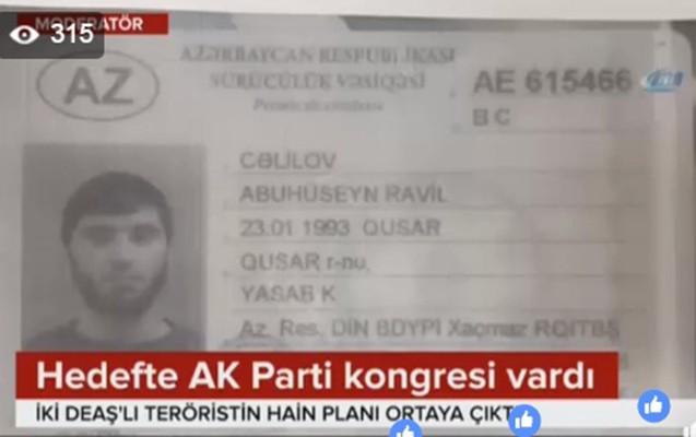 Azərbaycanlı İŞİD-çi AK partiyasını hədəf almışdı