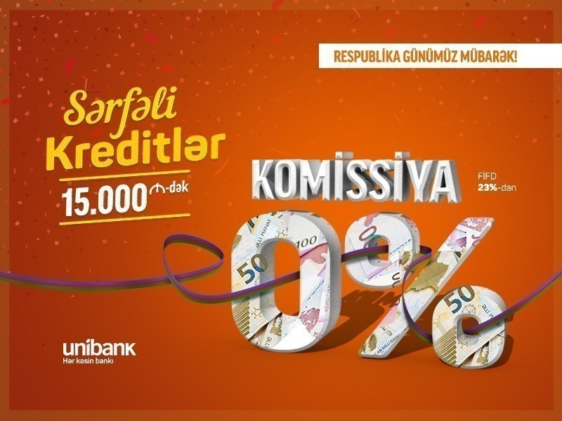 Unibankdan Respublika gününə xüsusi kredit kampaniyası