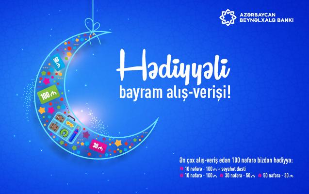 Beynəlxalq Bankdan Ramazan bayramı ərəfəsində hədiyyəli kampaniya