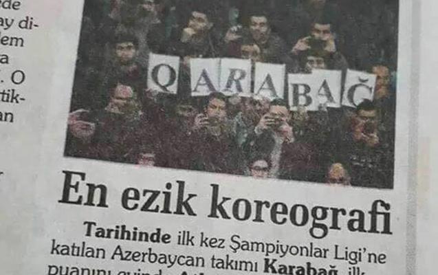 """Türkiyənin məşhur qəzetində """"Qarabağ""""ı təhqir etdilər"""