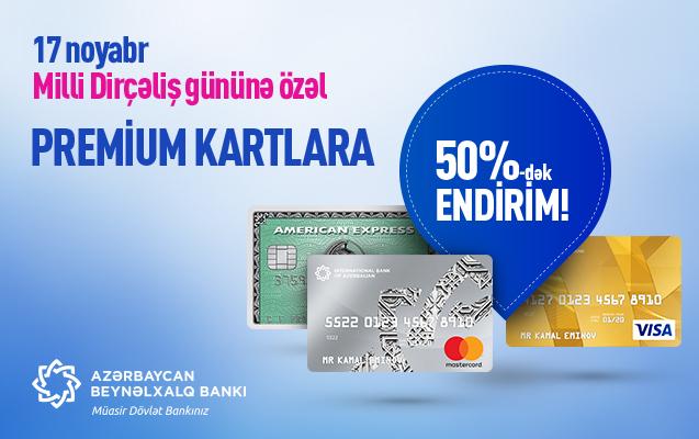 Beynəlxalq Bankda premium kartlara 50%-dək endirim