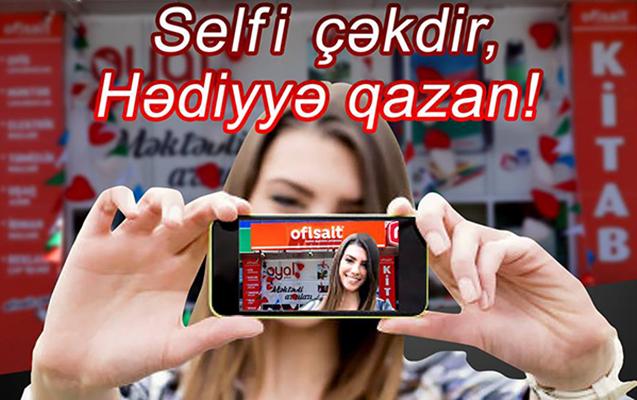 """""""Ofisait"""" və """"OYAL""""dan yeni selfi müsabiqəsi"""