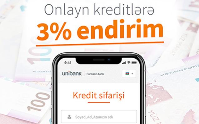 Unibankdan onlayn kredit sifariş et, 3% endirim qazan