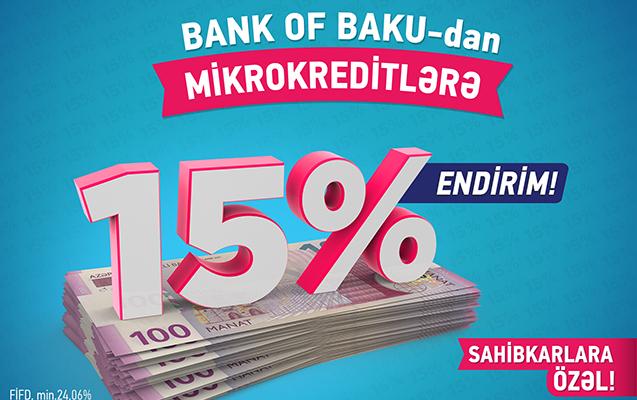 Bank of Baku-dan mikrokreditlərə 15% endirim
