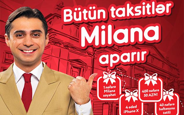 Bütün taksitlər Milana aparır