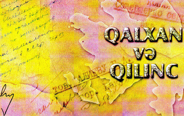 """""""Qalxan və Qılınc""""ın təqdimatı olacaq"""