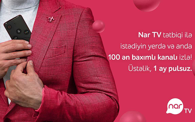 """""""Nar TV"""" tətbiqini yüklə, smartfonda sevdiyin kanallara bax!"""