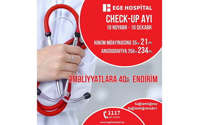 "EGE Hospital-da ""Check-up ayı"" başladı!"