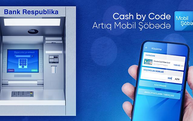 """""""Bank Respublika""""nın müştəriləri kartsız da ATM-dən pul çıxara biləcək!"""