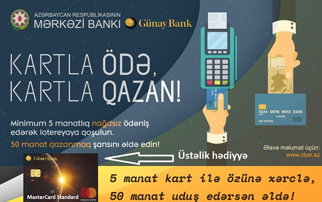 Günay Bank  ödəniş kartı istifadəçilərinin nəzərinə