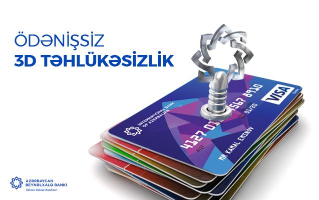 """Bu bank """"3D Təhlükəsizlik"""" xidmətindən istifadəni pulsuz etdi"""