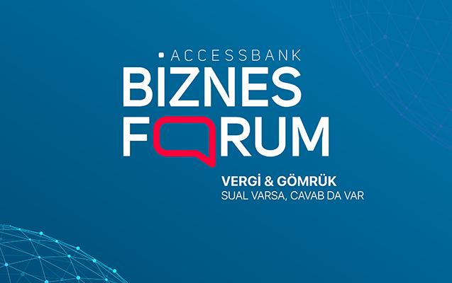 AccessBank sahibkarları biznes foruma dəvət edir