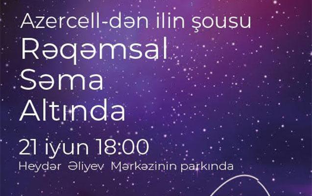 """""""Azercell""""dən möhtəşəm şou"""