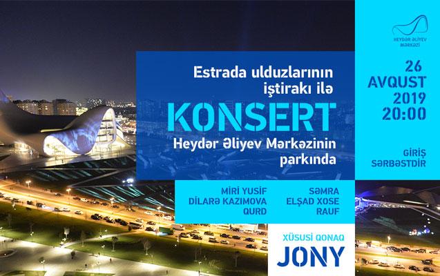 Heydər Əliyev Mərkəzinin parkında konsert olacaq