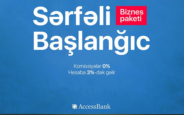 """AccessBank-dan sahibkarlar üçün """"Sərfəli başlanğıc"""" biznes paketi"""