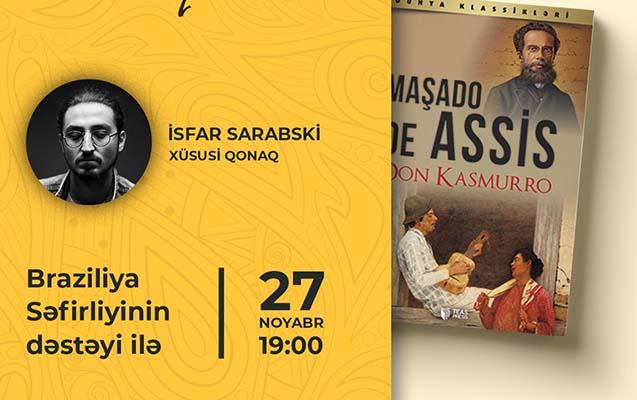 """Bu gün Maşado de Assisin """"Don Kasmurro"""" kitabının təqdimatı olacaq"""