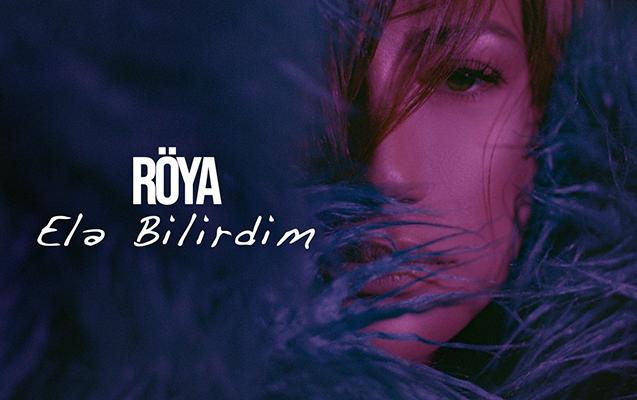 Röya bu ay ikinci klipini də təqdim etdi - Video
