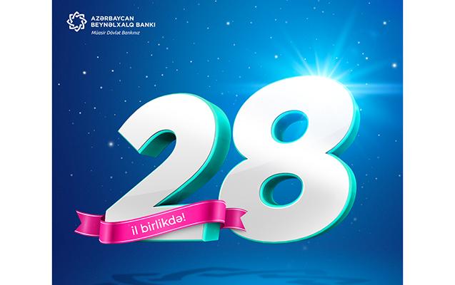 Azərbaycan Beynəlxalq Bankı 28 yaşında!