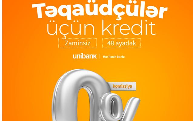 Unibank təqaüdçülər üçün 0% komissiyalı kredit kampaniyası keçirir