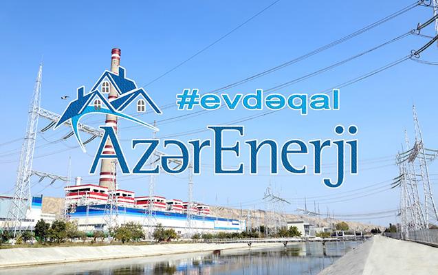 """""""Azərenerji""""dən vətəndaşlara #evdəqal çağırışı"""