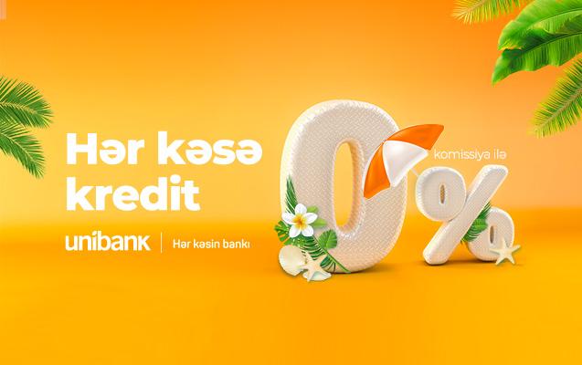 Unibank hər kəs üçün 0% komissiyalı kredit kampaniyası keçirir