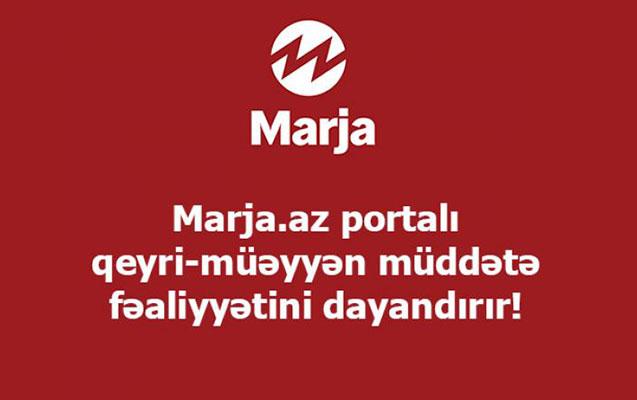"""""""Marja.az"""" fəaliyyətini dayandırır"""