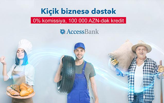 """""""AccessBank""""dan kiçik və orta biznesə 100.000 AZN-dək kredit!"""