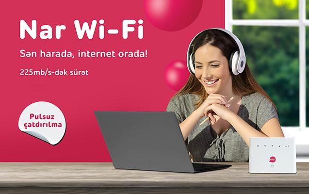 """""""Nar Wi-Fi"""" ilə yüksəksürətli internet olduğunuz hər yerdə!"""