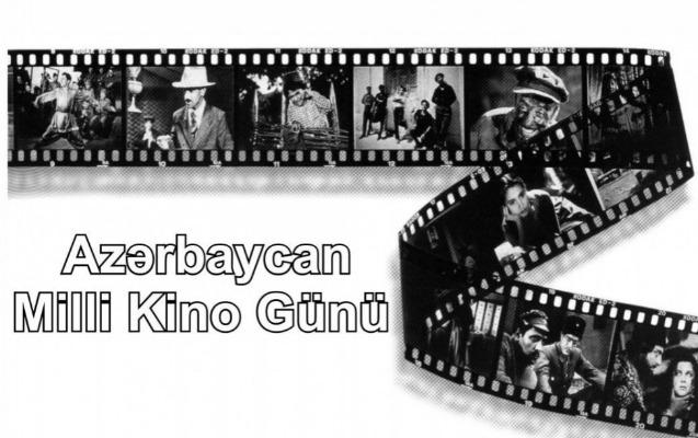 Avqustun 2-si Azərbaycan Kinosu Günüdür