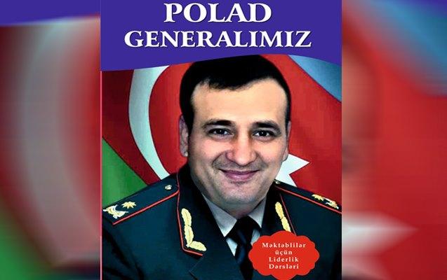 """""""Polad generalımız"""" kitabı nəşr edildi"""