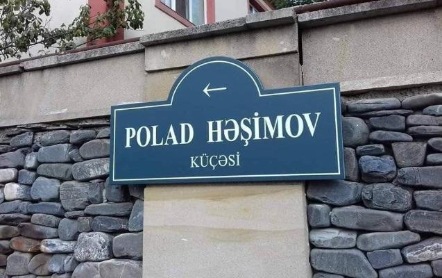 Polad Həşimovun adı bu küçəyə verildi